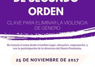 """Symposium """"Acoso Sexual de Segundo Orden: clave para eliminar la violencia de género"""""""
