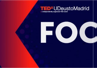TEDxUDeustoMadrid: Focus
