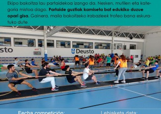 Puedes inscribirte aquí: http://herrikirolakbizkaia.eus/es/inscripcion-sokatira-deusto/