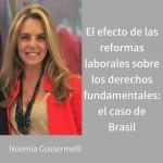 """Seminario Internacional """"El efecto de las reformas laborales sobre los derechos fundamentales: el caso de Brasil"""""""