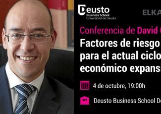 Conferencia de David Cano: Factores de riesgo para el actual ciclo económico expansivo