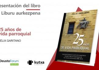 """Presentación del libro: """"25 años de vida parroquial"""" de Félix Garitano"""