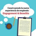 Desayuno de Trabajo: Construyendo la nueva experiencia del empleado - Engagement & Benefits