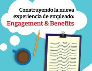 Laneko gosaria: Construyendo la nueva experiencia del empleado - Engagement & Benefits