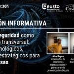 Sesión informativa del Programa de Innovación en Ciberseguridad (PIC) - La ciberseguridad como fenómeno transversal: Retos tecnológicos, legales y estratégicos para la empresa