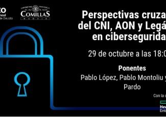 Perspectivas cruzadas del CNI, AON y Legalitas en ciberseguridad
