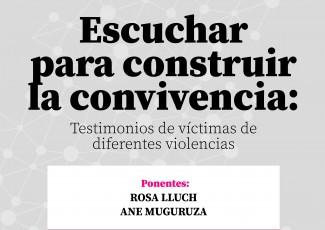 Escuchar para construir la convivencia: Testimonios de víctimas de diferentes violencias
