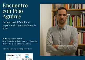 Encuentro con Peio Aguirre, Comisario de la Bienal de Venecia. Entrada libre