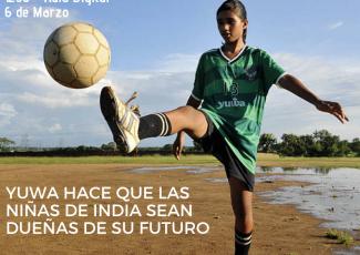 YUWA - Esperanza y futuro para mujeres en La India a través del deporte y la educación