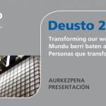 Presentación en sociedad del Plan Estratégico Iniciativa Deusto 2022