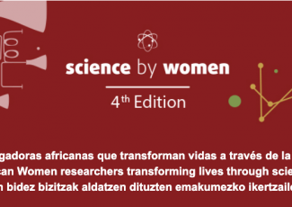 Science by Women - 4th edition: Investigadoras africanas que transforman vidas a través de la ciencia