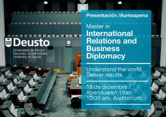 Deusto Master International Relations and Business Diplomacy.