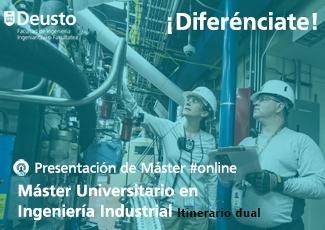 Presentación online Máster en Ingeniería Industrial (Itinerario dual)