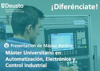 Presentación online Máster en Automatización, Electrónica y Control Industrial