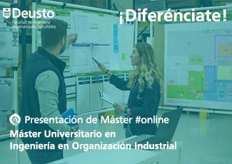 Presentación online Máster en Ingeniería en Organización Industrial