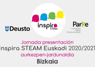 Jornada presentación Inspira STEAM Euskadi 2020/2021 BIZKAIA