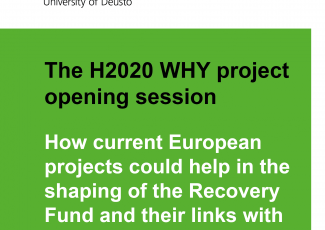 The H2020 WHY project opening session: How current European projects could help in the shaping of the Recovery Fund and their links with the new Green Deal*?