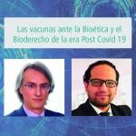 Deusto International Talk - Las vacunas ante la Bioética y el Bioderecho de la era Post Covid 19