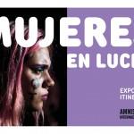 Exposición. Mujeres en Lucha