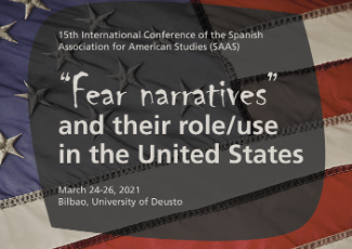 """""""Fear Narratives"""" and their Role/Use in the United States (Online mode)"""