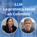 La protesta social en Colombia: más allá de la violencia | LLM in International Legal Studies