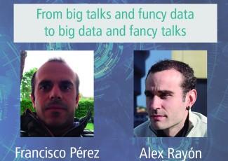 Deusto International Talk - From big talks and funcy data to big data and fancy talks