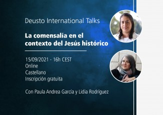 Deusto International Talks - Komentsalia Jesus historikoaren testuinguruan