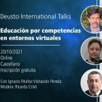 Deusto International Talk -  Competence-based education in virtual environments